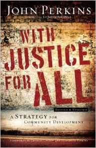 With Justice For All – John M. Perkins